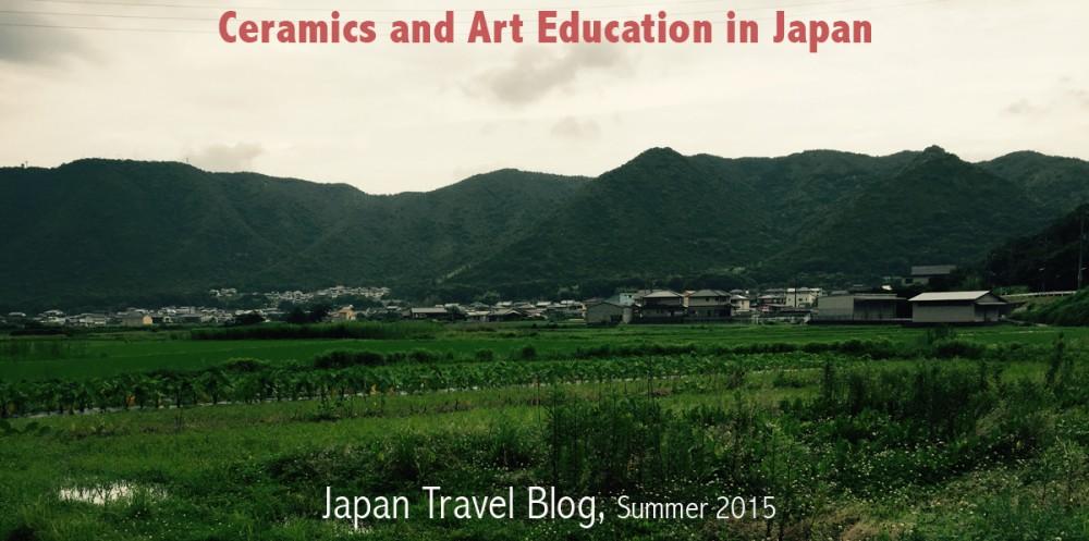 Ceramics in Japan, Summer 2015